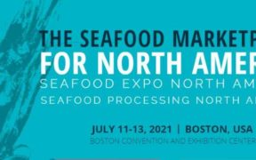 SEAFOOD EXPO NORTH AMERICA 2021
